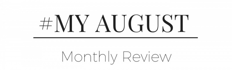 My August, Monthly Review